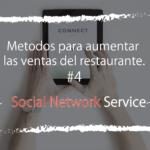 Con la cooperación de SNS hagamos que los clientes 'acciones a visitar nuestro restaurante'.