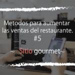 La atracción de clientes determina las ventas del restaurante!! El mérito de registrarse en el sitio gourmet.
